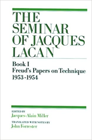 the seminar of jacques lacan freuds papers on technique