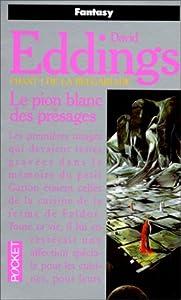 """Afficher """"Belgariade (La) n° 1 Pion blanc des présages (Le)"""""""