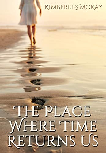 The Place Where Time Returns Us