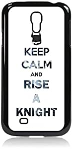 Keep Calm and Rise a Knight - Hard Black Plastic Snap - On Case with Soft Black Rubber Lining-Galaxy s4 i9500 - Great Quality!