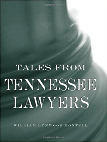 Download Tales from Tennessee Lawyers PDF, azw (Kindle), ePub, doc, mobi