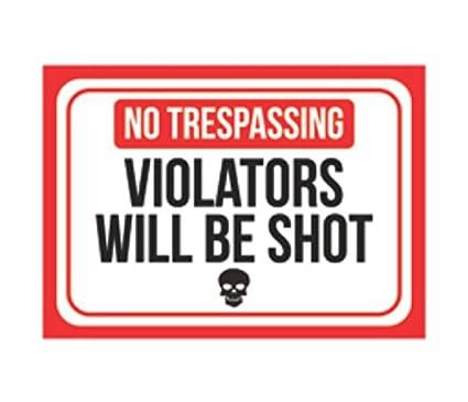 image about Printable No Trespassing Signs identify Aluminum Metallic No Tresping Violators Will Be Shot Print Pink White Black Poster Skull Think about Emblem Gun Humor Straight