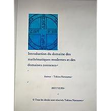 Introduction du domaine des mathématiques modernes et des domaines connexes (French Edition)