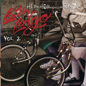 Latin Lingo 2: Hip-Hop From La Raza by Rhino
