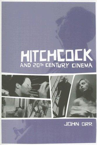 Hitchcock and Twentieth-Century Cinema PDF
