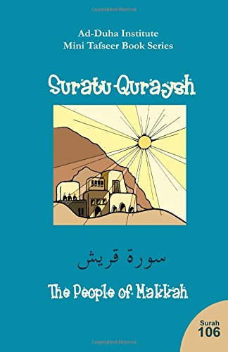 Download Mini Tafseer Book Series: Suratu-Quraysh PDF