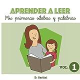img - for Aprender a leer. Mis primeras s labas y palabras: Volumen 1 (Volume 1) (Spanish Edition) book / textbook / text book