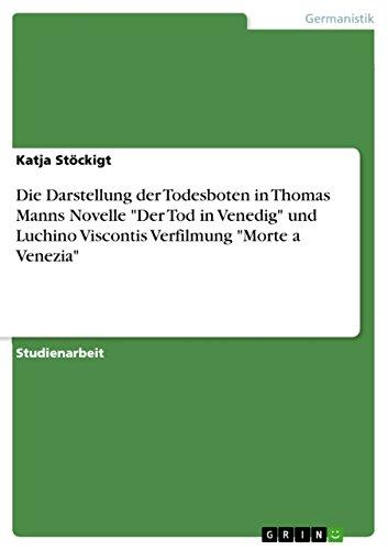 Die Darstellung der Todesboten in Thomas Manns Novelle