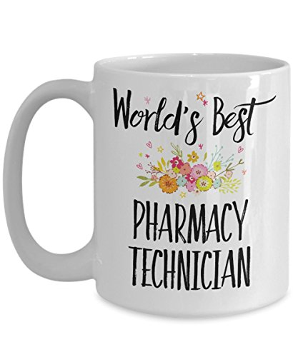 Pharmacy Technician Gift Mug - World's Best - Appreciation Coffee Cup