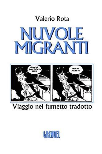 Nuvole migranti: Viaggio nel fumetto tradotto (Italian Edition) by Independently published