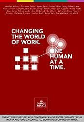 Changing the World of Work. One Human at a Time.