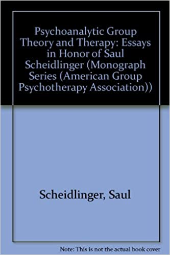 psychoanalytic group theory and therapy essays in honor of saul  psychoanalytic group theory and therapy essays in honor of saul scheidlinger monograph series american group psychotherapy association 0th edition