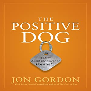 The Positive Dog Hörbuch