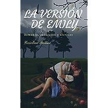 La versión de Emily (Spanish Edition)
