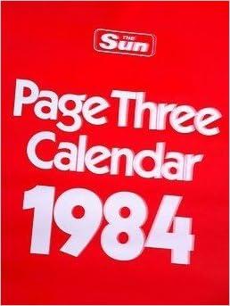 Sun Page 3 Calendar 1984 Amazoncouk The Sun Books
