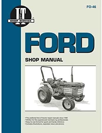 amazon.com: i&t shop manual - fo-46 ford 2120 2120 1120 1120 1220 ... 2910 ford tractor wiring diagram external regulator ford 3000 diesel tractor wiring diagram amazon.com