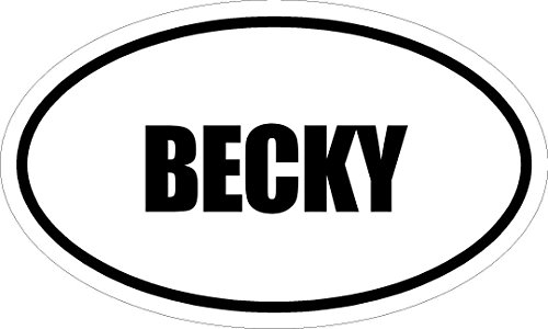 6  Printed Euro Style Oval Becky Decal Sticker D Cor Impact Font Style