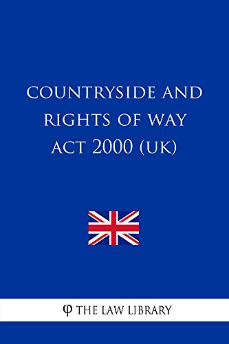 Countryside and Rights of Way Act 2000 (The Countryside And Rights Of Way Act 2000)