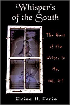 Descargar Con Elitetorrent Whispers Of The South: The Best Of The Writer In Me, Vol. #1: V. 1 PDF Android