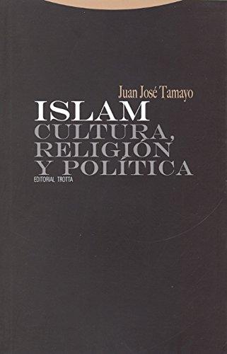 Islam: Cultura, religion y politica / Culture, Religion and Politics (Estructuras y procesos: Religion / Structures and processes: Religion) (Spanish Edition)
