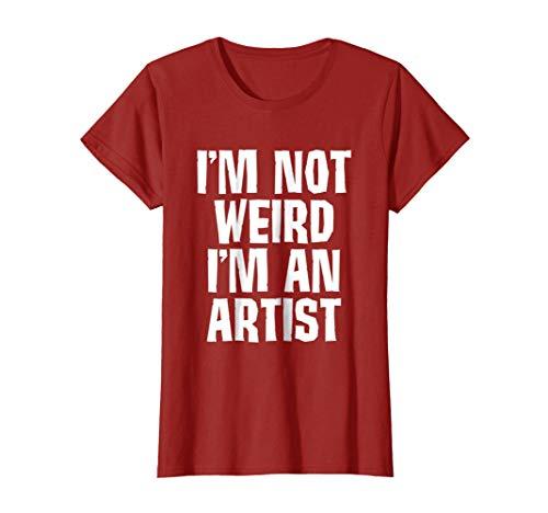 Womens I'm Not Weird I'm an Artist T-Shirt XL Cranberry