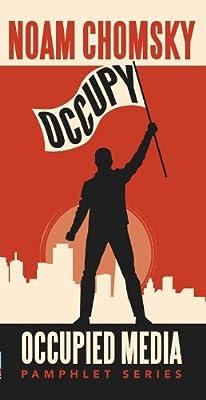 Occupy (Occupied Media Pamphlet Series): Noam Chomsky