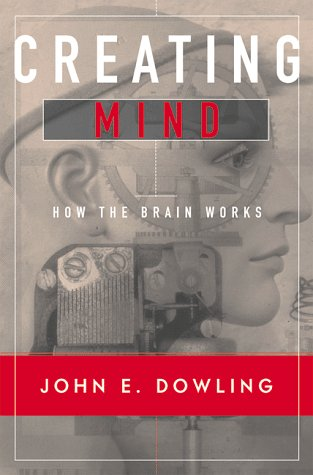 creating mind how the brain works pdf