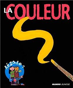"""Afficher """"La couleur"""""""