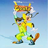 A Goofy Movie: Songs And Music From The Original Motion Picture Soundtrack