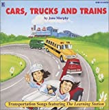 : Cars, Trucks and Trains