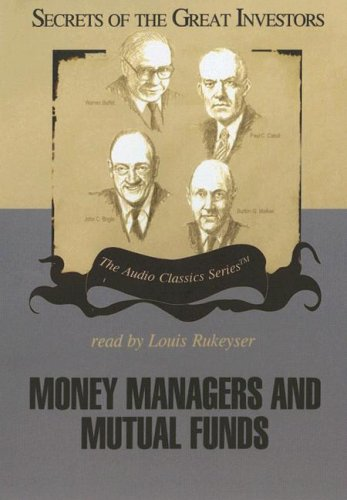 Money Managers and Mutual Funds (Secrets of the Great Investors)