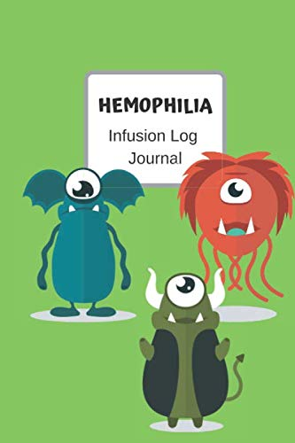Hemophilia Infusion Log Journal: Cute Monster Personal infusion tracker diary for those with bleeding disorders. 6x9 Journal book