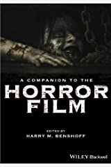 A Companion to the Horror Film Kindle Edition