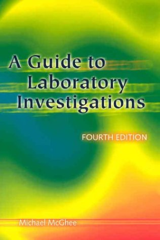 A guide to laboratory investigations, 6th edition: 9781908911537.