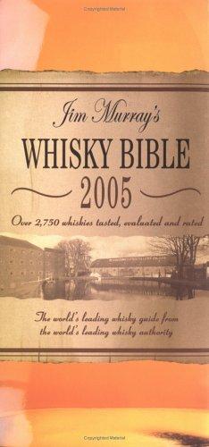 Jim Murray's Whisky Bible 2005