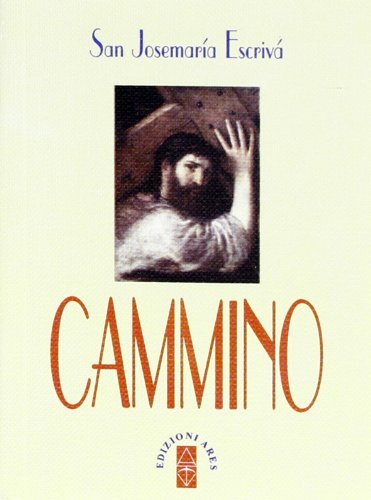 Cammino Copertina flessibile – 24 ott 2012 Ares 8881555697 Cattolicesimo romano Chiesa cattolica romana