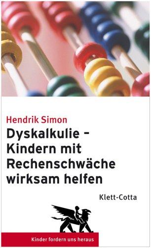 Dyskalkulie   Kindern Mit Rechenschwäche Wirksam Helfen: Amazon.de: Hendrik  Simon: Bücher
