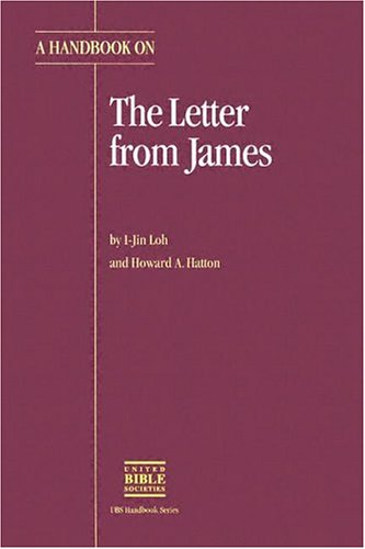 A Handbook on the Letter from James (UBS Handbooks Helps for Translators)