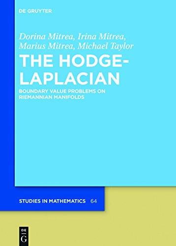 The Hodge-Laplacian: Boundary Value Problems on Riemannian Manifolds (De Gruyter Studies in Mathematics Book 64)