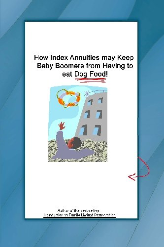How Index Annuities can Keep Baby Boomers From Having to eat Dog Food!