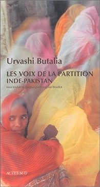 Les Voix de la partition Inde-Pakistan par Urvashi Butalia