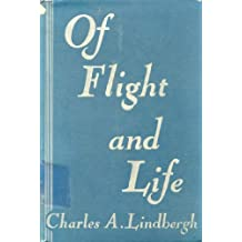 Of Flight and Life