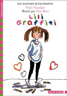 Lili Graffiti, Danziger, Paula