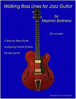 walking bass lines for jazz guitar book audio cd stephan badreau 9781882146277 books. Black Bedroom Furniture Sets. Home Design Ideas
