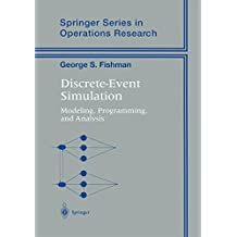 Discrete-Event Simulation: Modeling, Programming, and Analysis