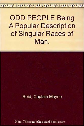 Odd People Being a Popular Description of Singular Races of Man