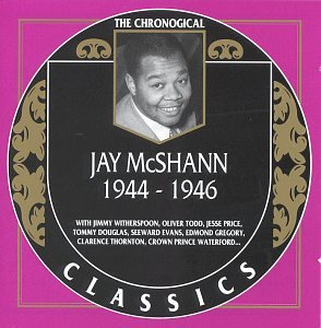 Jay Mcshann 1944-1946 by Classics