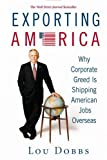 Exporting America, Lou Dobbs, 0446577448