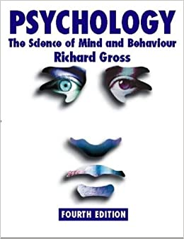 Psychology the science of mind and behaviour 4th edition amazon psychology the science of mind and behaviour 4th edition amazon richard gross 9780340790618 books fandeluxe Images