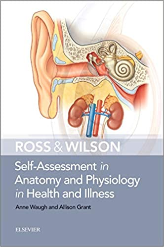 Ross & Wilson Self-Assessment in Anatomy and Physiology in Health and Illness E-Book - Original PDF